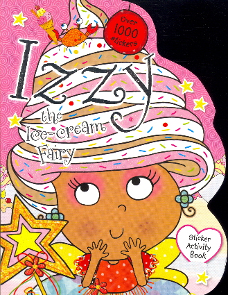 Izzy the Ice-Cream Fairy Sticker Activity Book