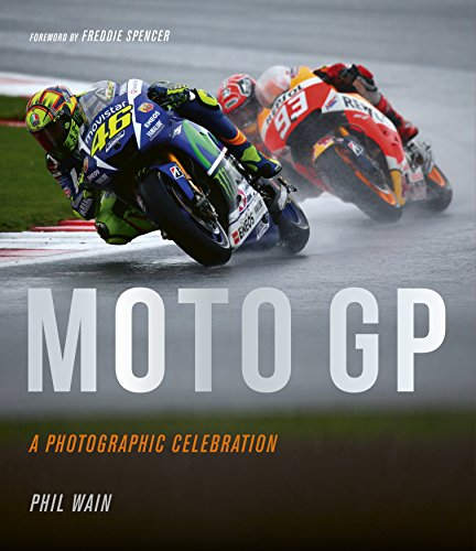 Moto GP: A Photographic Celebratopm