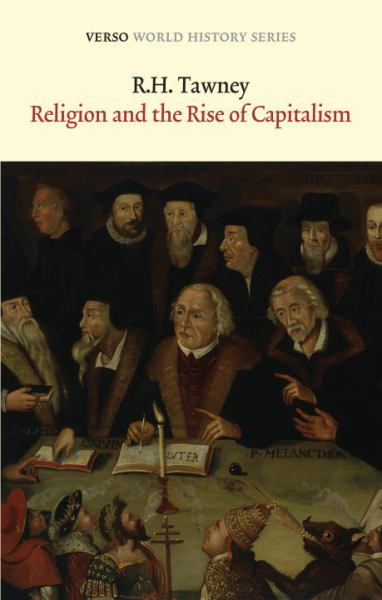 Religion And The Rise Of Capitalism (Verso World History Series)