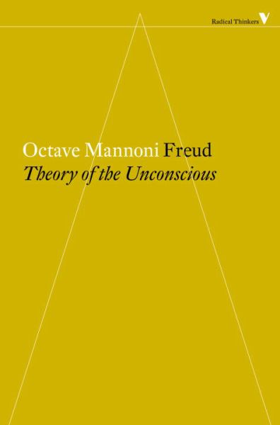 Freud: The Theory of the Unconscious (Radical Thinkers)