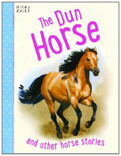 The Dun Horse and Other Horse Stories