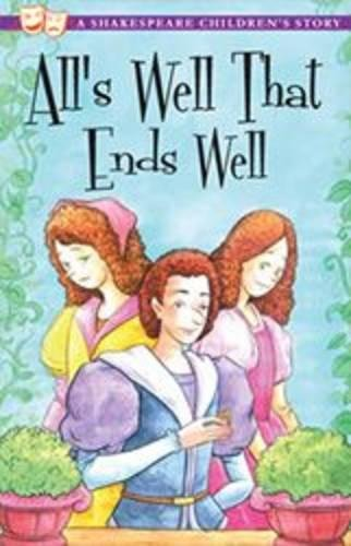 All's Well That Ends Well (Shakespeare Children's Stories)
