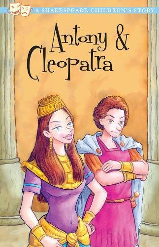 Antony and Cleopatra Shakespeare Children's Stories)
