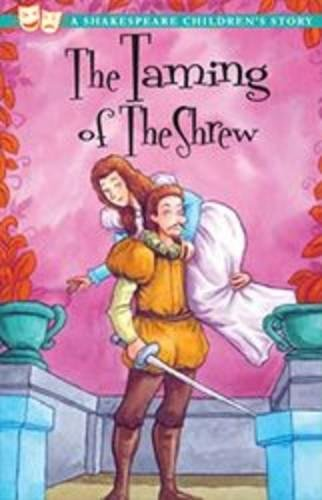 The Taming of the Shrew (Shakespeare Children's Stories)
