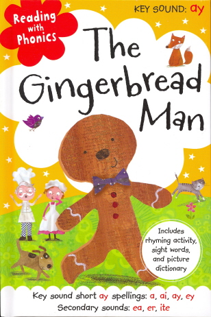 The Gingerbread Man  (Reading With Phonics, Key Sound: ay)
