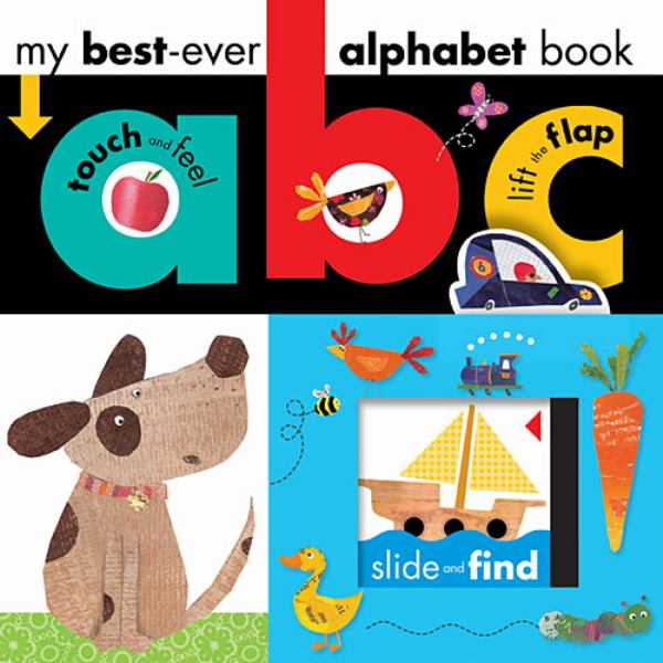 My Best-Ever ABC Alphabet Book (Touch, Slide and Lift)