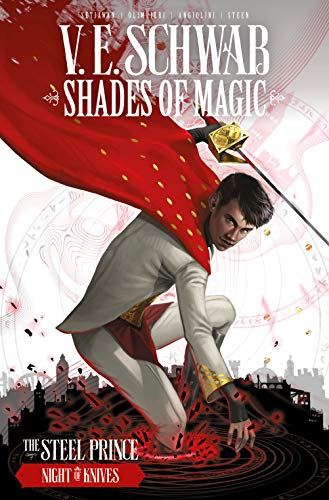 The Steel Prince: Night of Knives (Shades of Magic, Volume 2)
