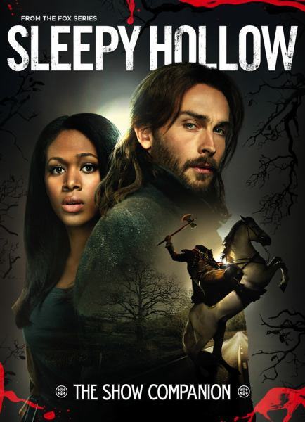 Sleepy Hollow: The Show Companion