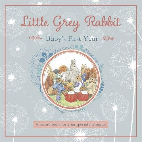 Babys First Year (Little Grey Rabbit)
