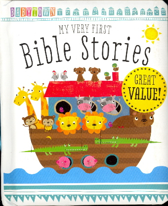 My Very First Bible Stories (Babytown)
