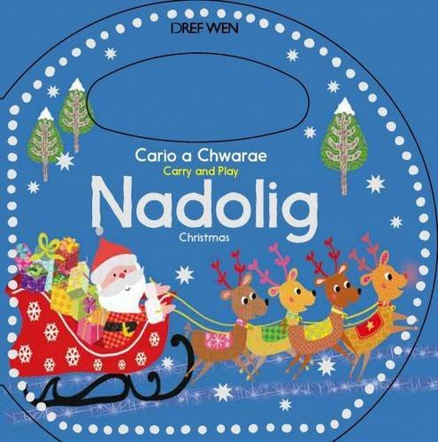 Nadolig / Christmas (Cario a Chwarae/Carry and Play) (Welsh Edition)