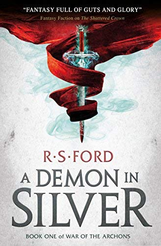 A Demon in Silver (War of the Archons, Bk. 1)