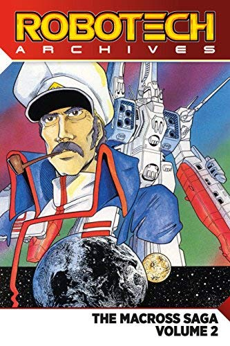 Robotech Archives (The Macross Saga, Volume 2)