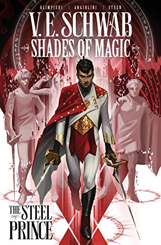 The Steel Prince (Shades of Magic, Volume 1)