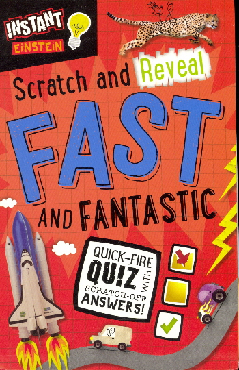 Fast and Fantastic (Scratch and Reveal Instant Einstein)
