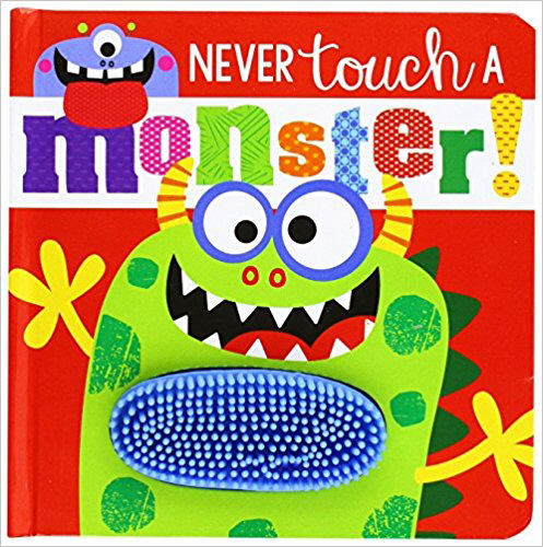 Never Touch a Monster (Touch and Feel)