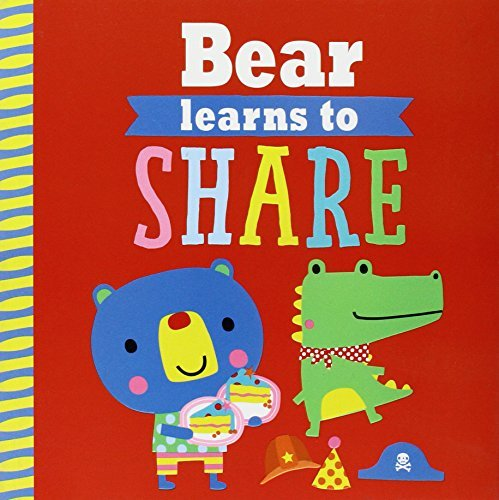 Bear Learns to Share (Playdate Pals)