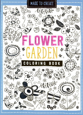 Flower Garden Coloring Book (Made to Create)