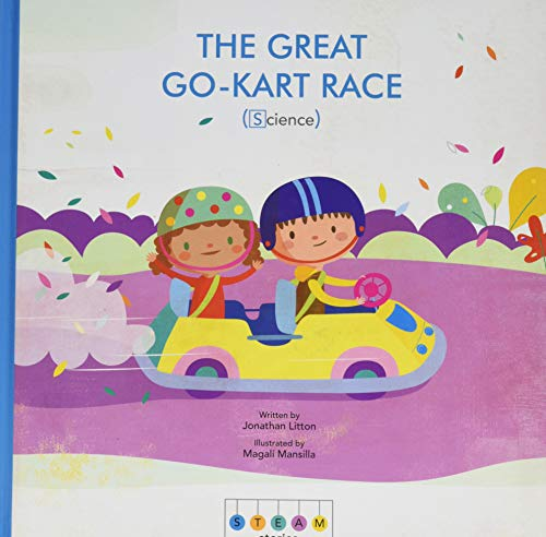 The Great Go-Kart Race (Science, STEAM Stories)