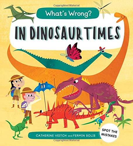 In Dinosaur Times (What's Wrong?)