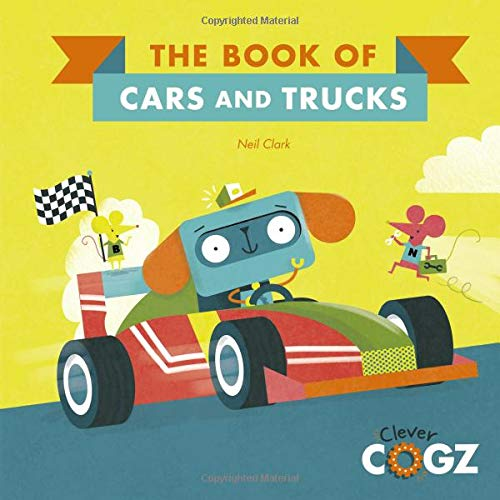 The Book of Cars and Trucks (Clever Cogz)