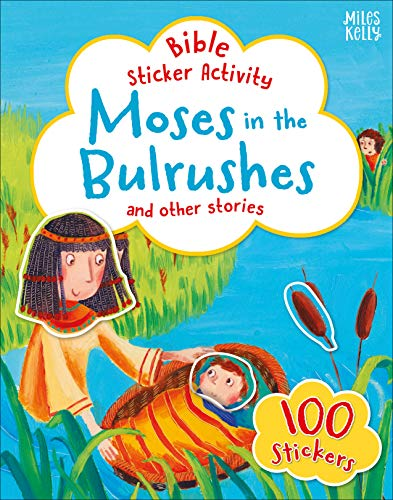 Moses in the Bulrushes and Other Stories (Bible Sticker Activity)