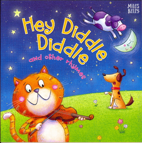 Hey Diddle Diddle and Other Rhymes
