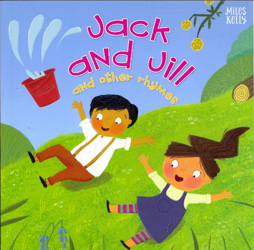 Jack and Jill and Other Rhymes