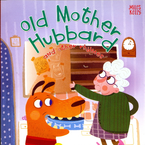 Old Mother Hubbard and Other Rhymes