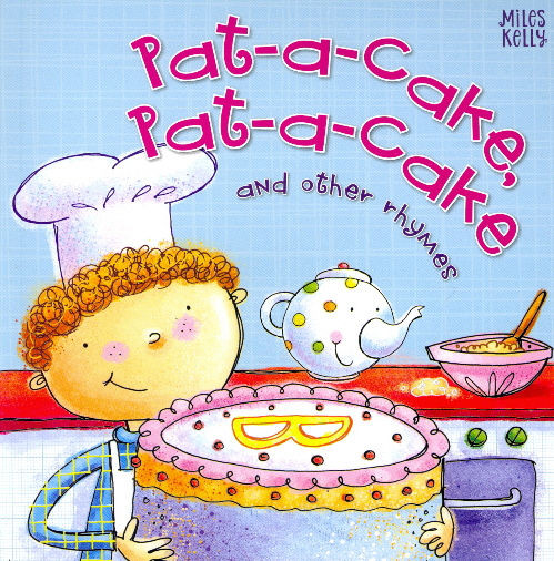 Pat-a-Cake, Pat-a-Cake and Other Rhymes