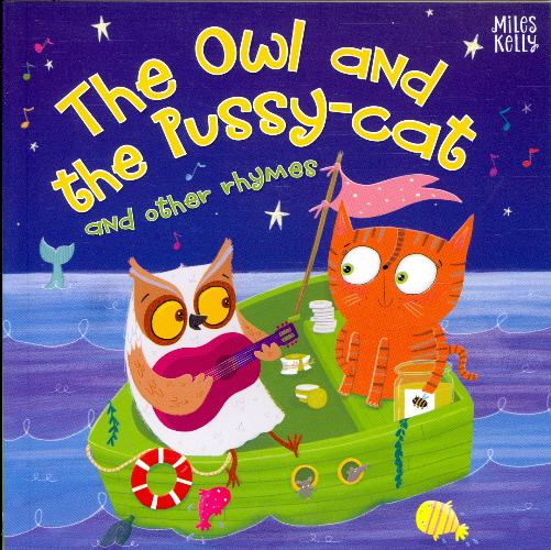 The Owl and the Pussy-Cat and Other Rhymes