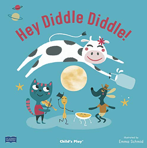 Hey Diddle Diddle! (Classic Books with Holes)