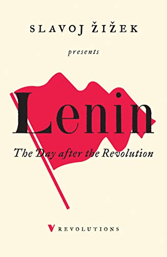 Lenin: The Day After the Revolution