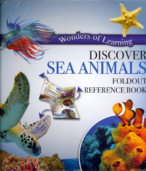 Discover Sea Animals Foldout Reference Book (Wonders of Learning)