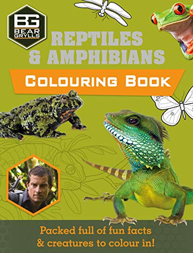 Reptiles and Amphibians: Colouring Book (Bear Grylls Activity)