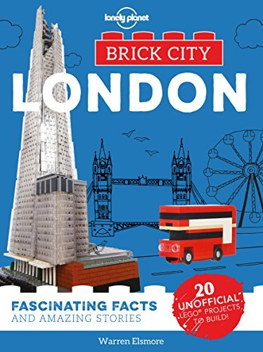 London: Fascinating Facts and Amazing Stories (Brick City)