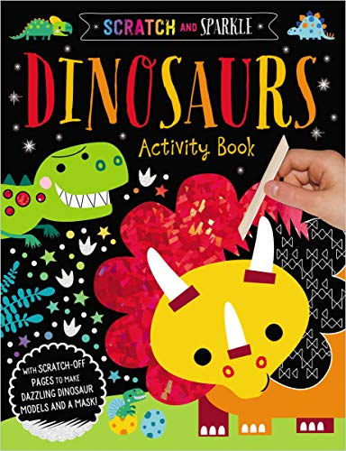 Dinosaurs Activity Book (Scratch and Sparkle)