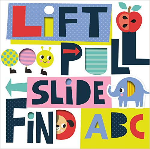 Lift, Pull, Slide, Find ABC
