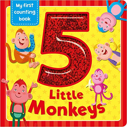 5 Little Monkeys (My First Counting Book)