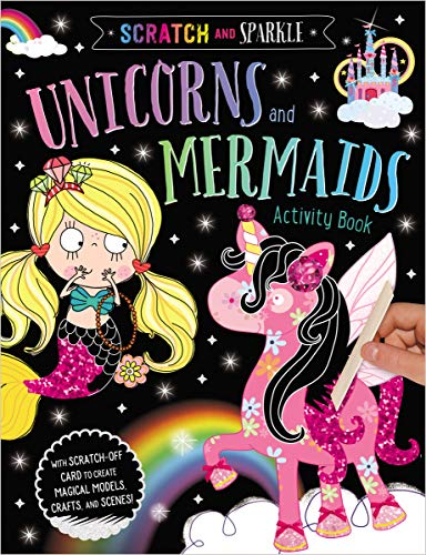 Unicorns and Mermaids Activity Book (Scratch and Sparkle)