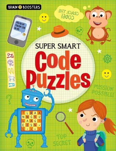 Super Smart Code Puzzles (Brain Boosters)