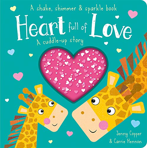 Heart Full of Love (Shake, Shimmer & Sparkle Books)