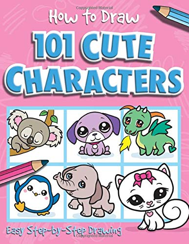 How to Draw 101 Cute Characters (How to Draw)