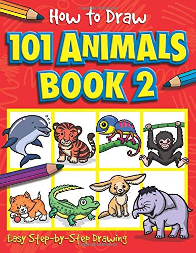How to Draw 101 Animals (How to Draw, Book 2)