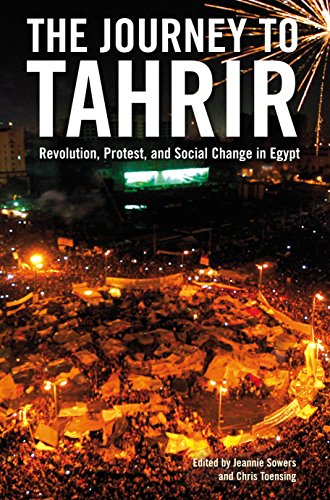 The Journey to Tahrir: Revolution, Protest, and Social Change in Egypt