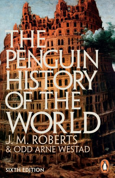 The Penguin History of the World (Sixth Edition)