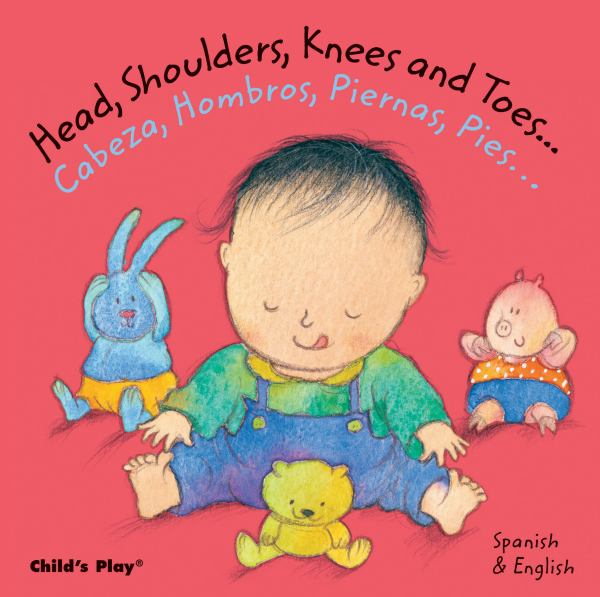 Head, Shoulders, Knees and Toes/Cabeza, Hombros, Piernas, Pies ( English/Spanish)
