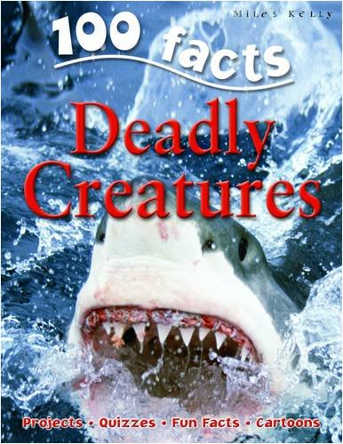 Deadly Creatures (100 Facts)