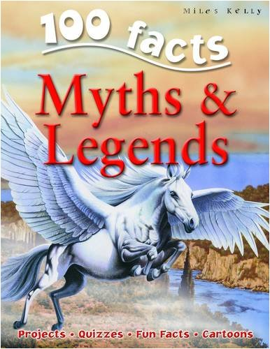 Myths & Legends (100 Facts)