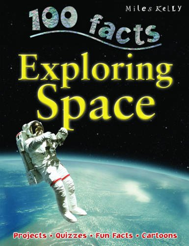 Exploring Space (100 Facts)